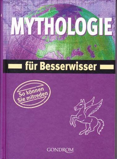 Besserwisser Mythologie