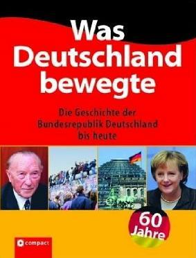 Was Deutschland bewegte